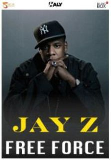 Jay-Z: Free Force | Docufilm